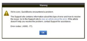 How to fix error -6000 and -77 in QuickBooks