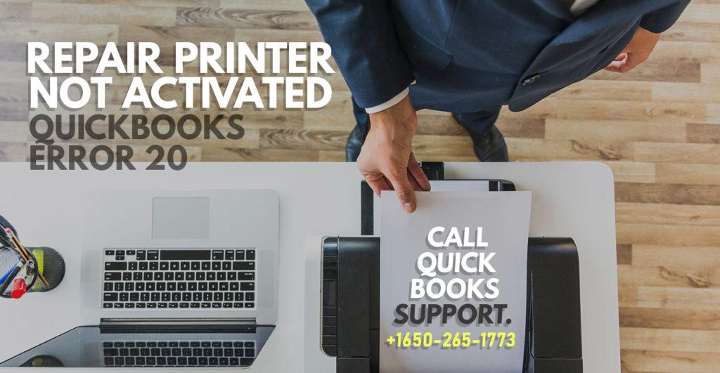 QuickBooks Error 20 Printer not activated