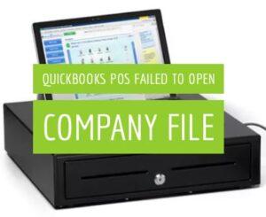 quickbooks pos failed to open company file