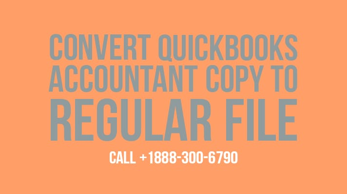 convert quickbooks accountant copy to company file
